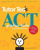 Tutor Ted s ACT Practice Tests