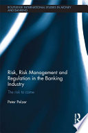 Risk Risk Management And Regulation In The Banking Industry
