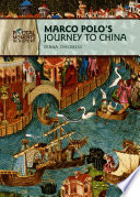 Marco Polo s Journey to China