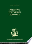 Primitive Polynesian Economy Is Structured As Follows ?