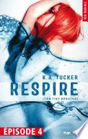 Respire Episode 4 Ten Tiny Breaths