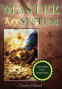 The Master Key System (Unabridged Deluxe Edition Includes Lost Chapters) 24 Parts Of The Master Key System