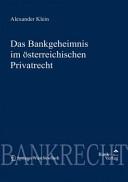 Das Bankgeheimnis im österreichischen Privatrecht
