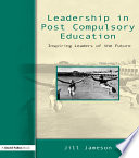 Leadership in Post Compulsory Education