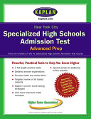 New York City Specialized High Schools Admissions Test Advanced Prep