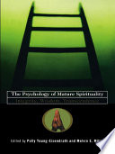 The Psychology Of Mature Spirituality