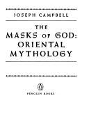 The Masks of God: Oriental mythology