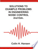 Solutions to Example Problems in Engineering Noise Control