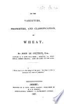On the Varieties  Properties  and Classifications of Wheat