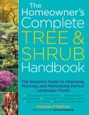 The Homeowner s Complete Tree   Shrub Handbook
