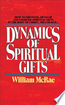 The Dynamics of Spiritual Gifts In The Pews Many Christians Have Settled