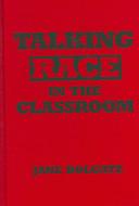 Talking Race in the Classroom