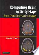 Computing Brain Activity Maps From Fmri Time Series Images book