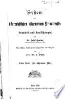 System des österreichischen allgemeinen Privatrechts (Grundriss und Ausführungen)