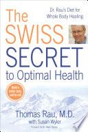 The Swiss Secret to Optimal Health