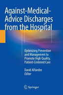 Against Medical Advice Discharges From The Hospital