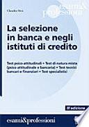 La selezione in banca e negli istituti di credito