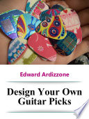 Design Your Own Guitar Picks