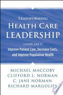 Transforming Health Care Leadership