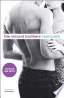 The Vincent Brothers    Extended and Uncut