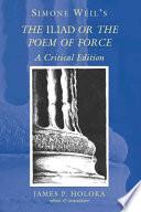 L Iliade ou le poeme de la force
