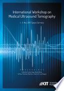 Proceedings of the International Workshop on Medical Ultrasound Tomography  1   3  Nov  2017  Speyer  Germany