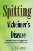 Spitting And Alzheimer S Disease