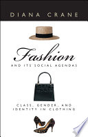 Fashion and Its Social Agendas