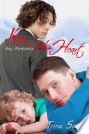 Key To His Heart: Gay Romance