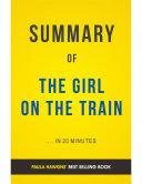 The Girl on The Train: by Paula Hawkins | Summary & Analysis
