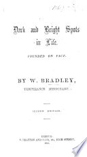 Ebook Dark and Bright Spots in Life. Founded on fact ... Second edition Epub William BRADLEY (Temperance Missionary.) Apps Read Mobile