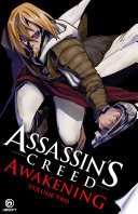 Assassin's Creed: Awakening - Volume 2 : the gathering an exciting, epic tale from...