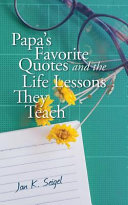 Papa's Favorite Quotes and the Life Lessons They Teach
