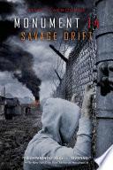 Monument 14  Savage Drift
