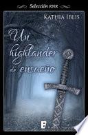 Highlander de ensueño