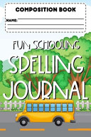 Composition Book Fun Schooling Spelling Journal