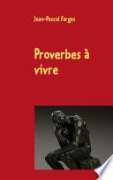 Proverbes    vivre