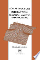 Soil Structure Interaction Numerical Analysis And Modelling