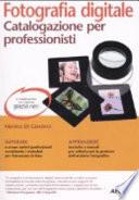 Fotografia digitale  Catalogazione per professionisti