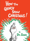 How the Grinch Stole Christmas Book Cover