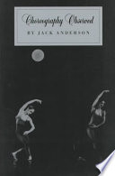 Choreography Observed About Dance Performances His Essays And Reviews