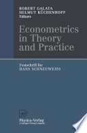 Econometrics in Theory and Practice