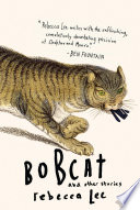 Bobcat and Other Stories