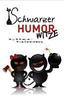 Schwarzer Humor   Witze
