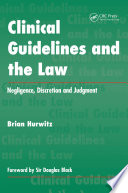 Clinical Guidelines And The Law