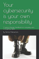 Your Cybersecurity Is Your Own Responsibility