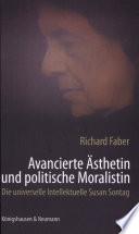 Avancierte   sthetin und politische Moralistin