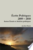 Écrits Politiques 2009-2010 : ...