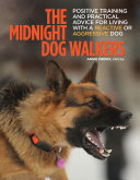 The Midnight Dog Walkers To Talk About But One That