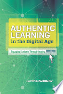 Ebook Authentic Learning in the Digital Age Epub Larissa Pahomov Apps Read Mobile